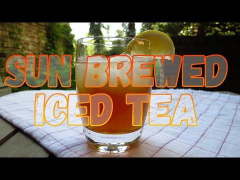 How to Make Sun Brewed Iced Tea