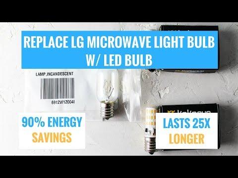 Replace LG Microwave Light Bulb 6912W1Z004B w/ LED Bulb & SAVE MONEY$$$