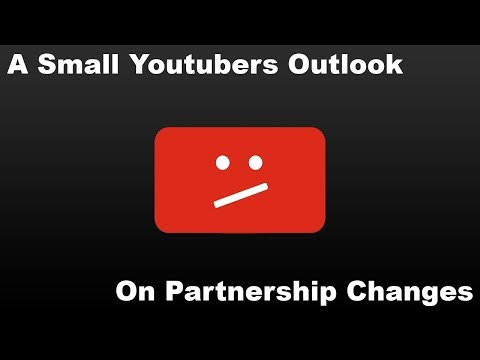 A Small Youtubers Outlook On Partnership Changes