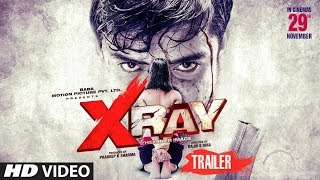Official Trailer: X-RAY Movie | Yaashi  Kapoor, Rahul Sharma | Rajiv S Ruia | Movie Out► 29 NOV.