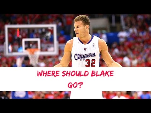 Where Should Blake Griffin Go?