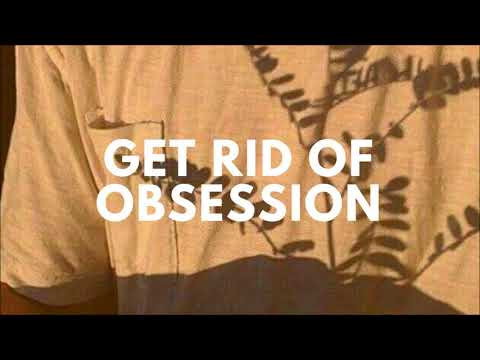 Get Rid of Obsession + Attachments || Subliminal