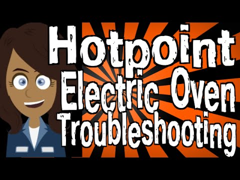 Hotpoint Electric Oven Troubleshooting