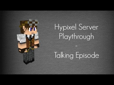 Owning on the Hypixel Server - (Talking episode)