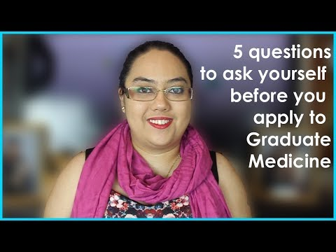 Is Graduate Entry Medicine (UK) for Me? | 5 Questions to ask yourself before you Apply