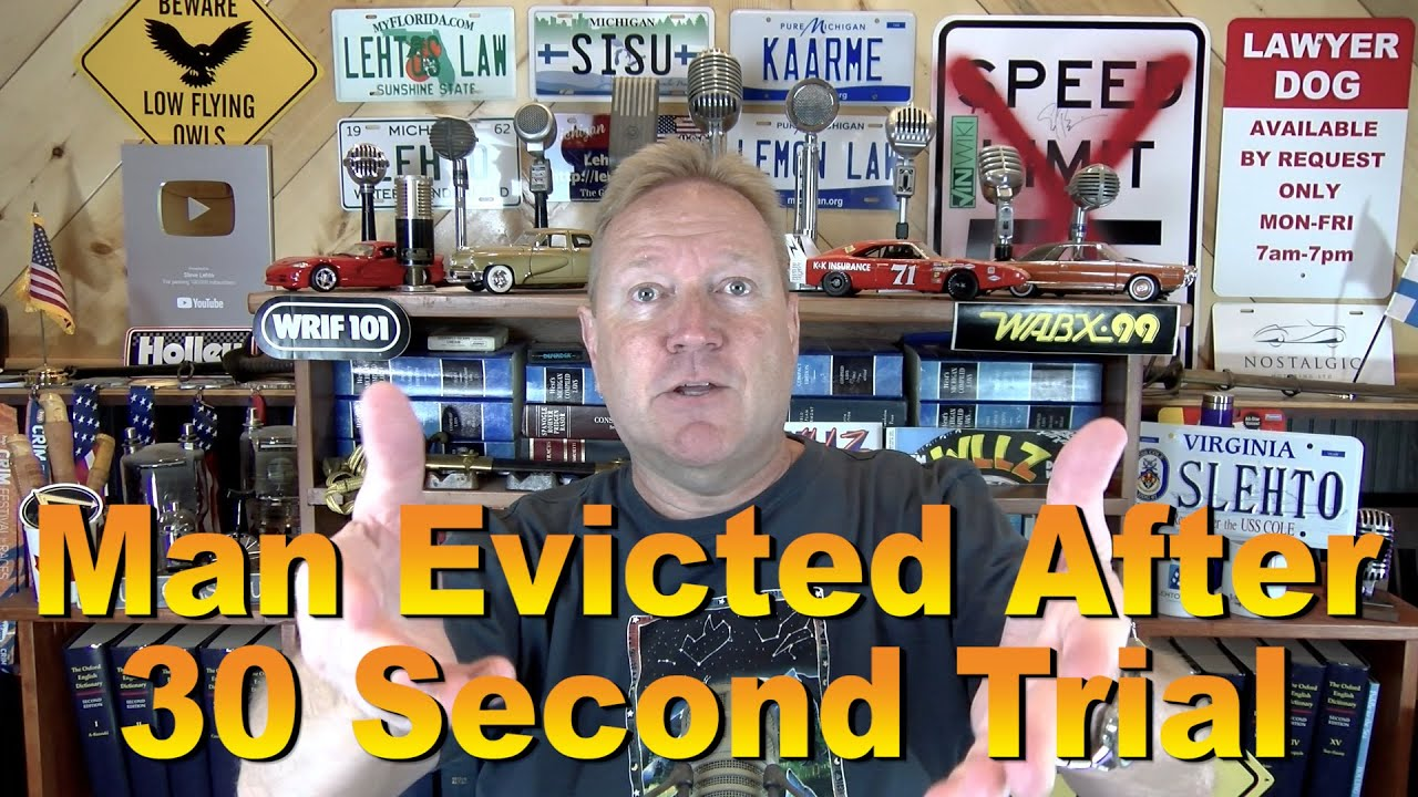 Man Evicted after 30 Second Trial - Ep. 7.457