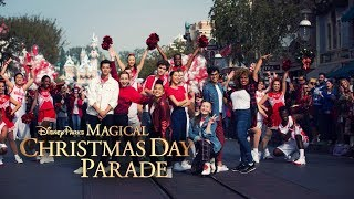 Disney Parks Magical Christmas Day Parade | HSM: The Musical: The Series, Pentatonix + More (HD)
