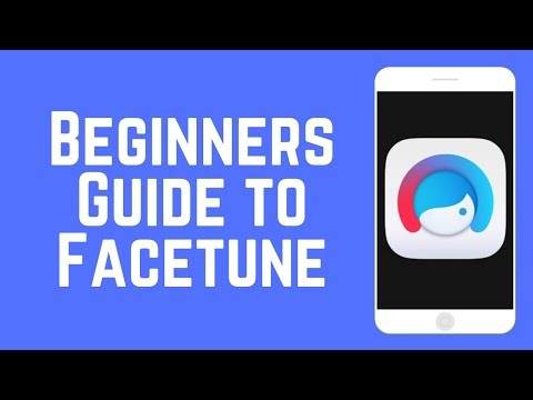 Beginners Guide to Facetune – Edit Your Instagram Selfies Like a Pro!