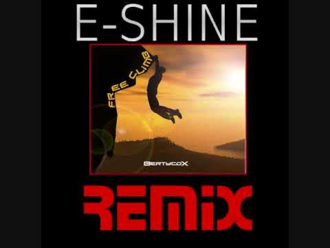 BertycoX - Free Climb (E-Shine Remix)