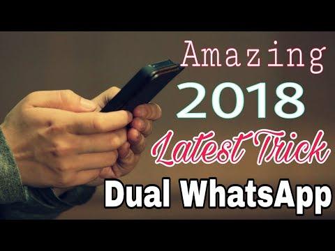 2018 का न्यू ट्रिक  Dual WhatsApp chahte हो तो ये सेटिंग करलो