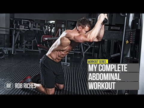 My Complete Ab Workout - Rob Riches