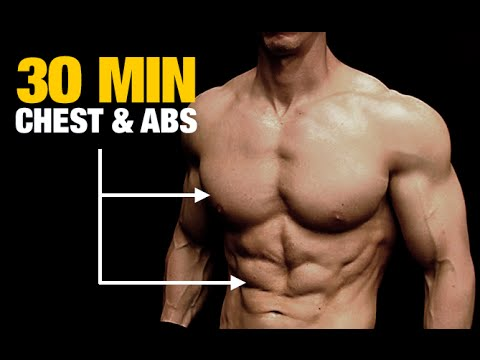 Chest and Abs Workout (BOTH IN 30 MINUTES!)