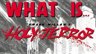 Halloween Special: What Is... Holy Terror