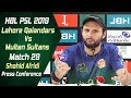 Match 29 Post Match Press Conference Lahore Qalandars Vs Multan Sultans Shahid Afridi