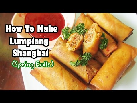 How To Make Lumpiang Shanghai (Spring Rolls)
