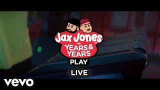 Jax Jones Years  Years  Play Live Session