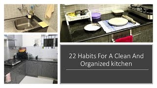 22 Great Tips/Habits For Clean and Organized Kitchen