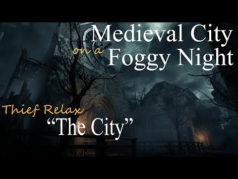 Medieval City on a Foggy Night • Thief Relax (ASMR) • The City • Sleep Relaxation & Ambient Sounds