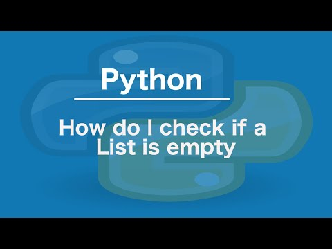 Python How do I check if a List is empty