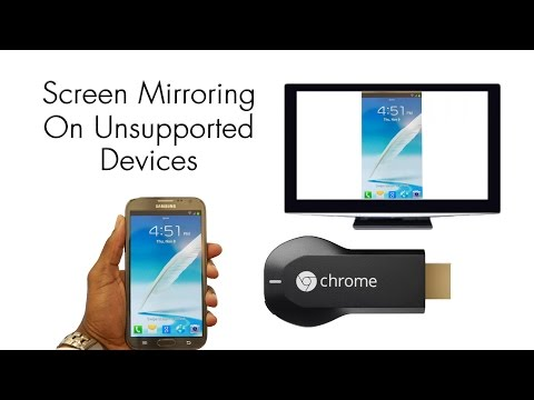 Screen Mirroring On Unsupported Devices