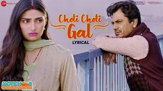 Choti Choti Gal - Lyrical | Motichoor Chaknachoor| Nawazuddin, Athiya| Arjuna Harjai, Yasser Desai