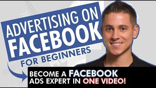 👀 Facebook Ads in 2019   From Facebook Ads Beginner to EXPERT in One Video!