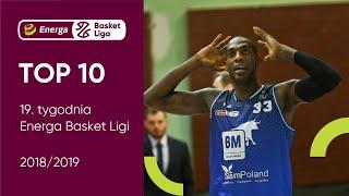 Top10 19. Tygodnia Energa Basket Ligi 2018/2019 #plkpl