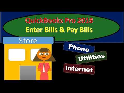 QuickBooks Pro 2018 Enter Bills & Pay Bills - New Version