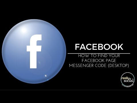 How to Find your Facebook Page Messenger Code on Desktop