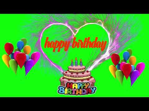 Happy Birthday Video || Green Screen Effects || Free Download Birthday Wishes Video