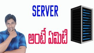 What is server and how it works ? Telugu