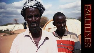 🇸🇴 Horn of Africa Crisis: Somalia's Famine | Fault Lines