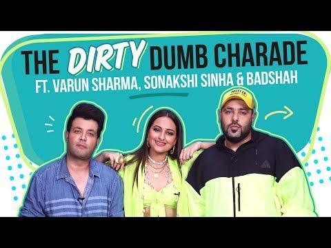 Xxx Mp4 Sonakshi Sinha Badshah Amp Varun Play The Dirty Bollywood Dumb Charade Khandaani Shafakhana 3gp Sex