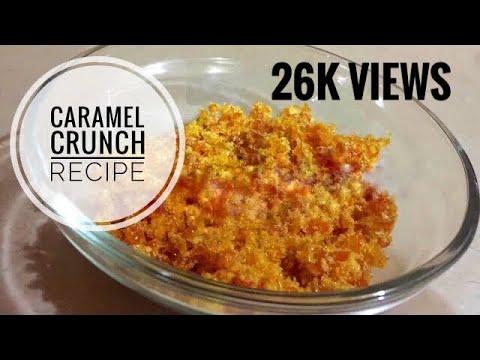 Caramel Crunch Recipe