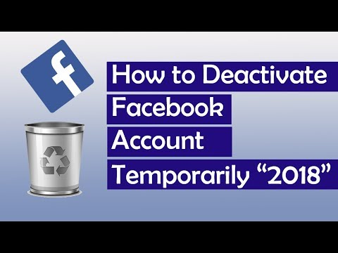 How To Deactivate Facebook Account Temporarily 2018