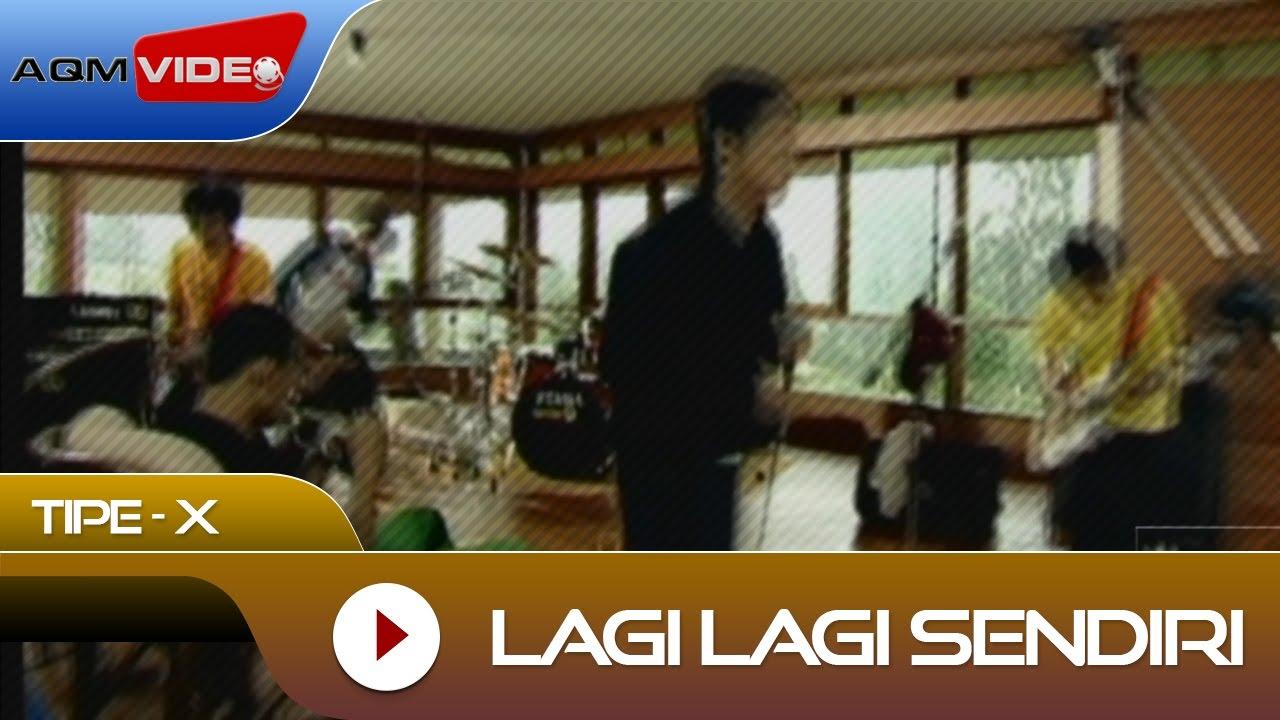 Download Tipe-X - Lagi Lagi Sendiri   Official Video MP3 Gratis