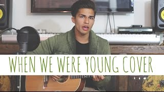 When We Were Young by Adele | Alex Aiono Cover