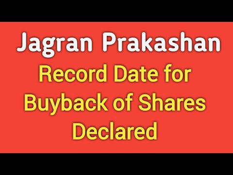 Jagran Prakashan Record Date for Buyback of Shares Declared by Company