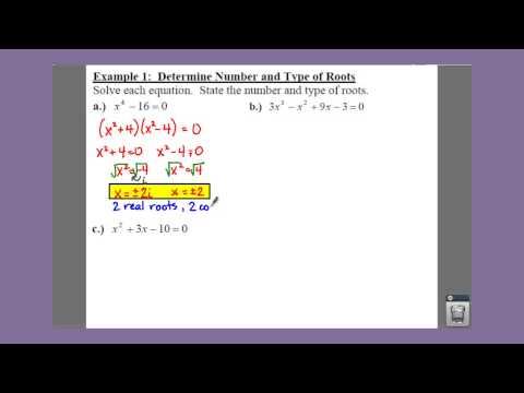Algebra 2: 5.7-5.8: Example 1 - Determine the Number and Type of Roots