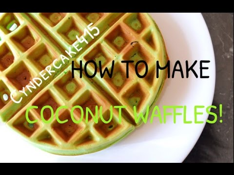 HOW TO MAKE COCONUT WAFFLES | Cyndercake415