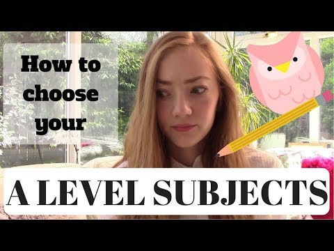 How to decide what subjects to take for A Levels | GCSE + A LEVEL ADVICE