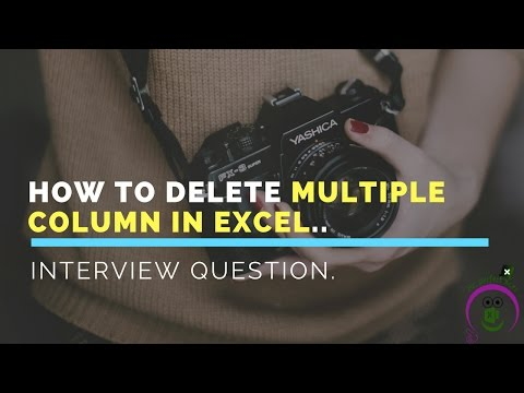 How Delete Multiple Column in Excel