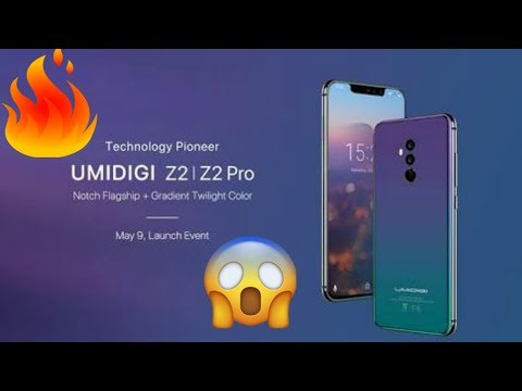 UMIDIGI Z2 AND Z2 PRO has been launched on 9 may full review|Hindi|2018