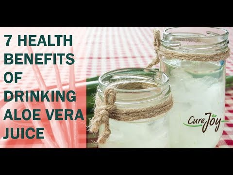 7 Health Benefits Of Drinking Aloe Vera Juice