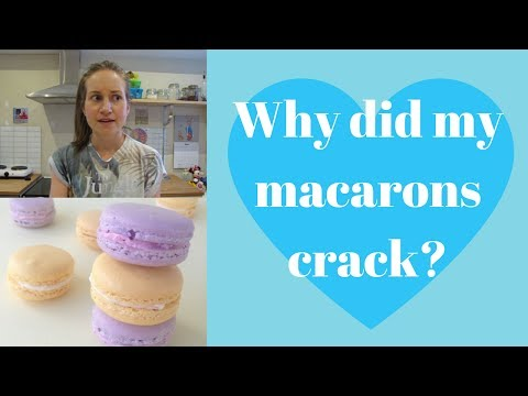 Why did my macarons crack?