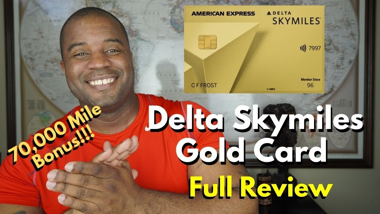 Delta SkyMiles Gold Credit Card  |  Full Review  [ Is This The Right Card For You? ]