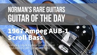 Norman's Rare Guitars - Guitar of the Day: 1967 Ampeg AUB-1 Scroll Bass