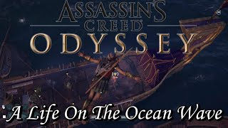Assassins Creed Odyssey - A Life On The Ocean Wave
