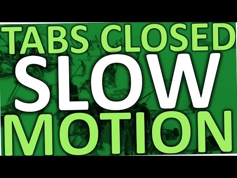 TABS How To Slow Motion (Closed Alpha)