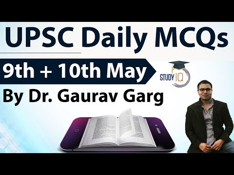 UPSC Daily MCQs on Current Affairs - 9 + 10 May 2018 - for UPSC CSE/ IAS Preparation Prelims